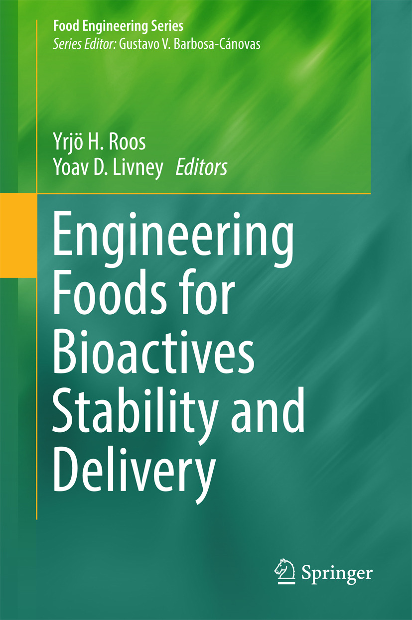 Livney, Yoav D. - Engineering Foods for Bioactives Stability and Delivery, ebook