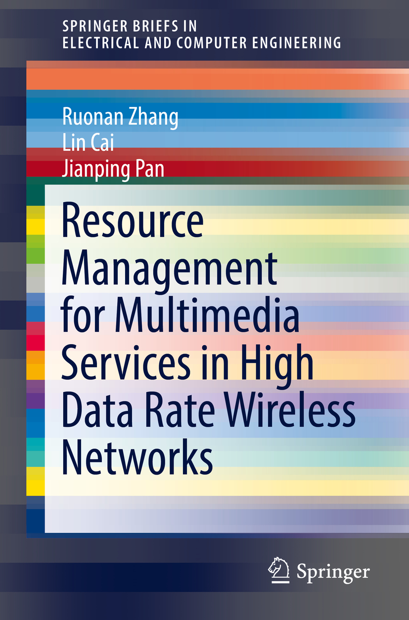 Cai, Lin - Resource Management for Multimedia Services in High Data Rate Wireless Networks, ebook