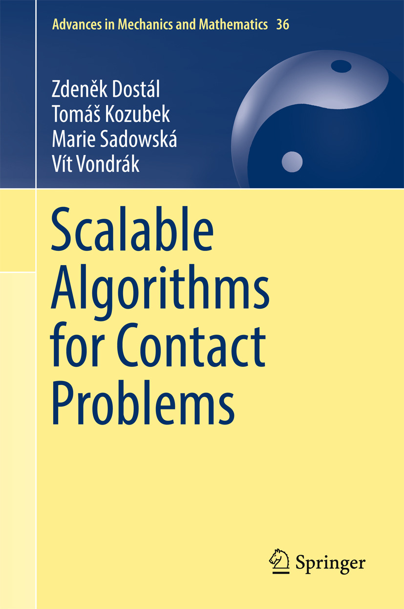 Dostál, Zdeněk - Scalable Algorithms for Contact Problems, ebook