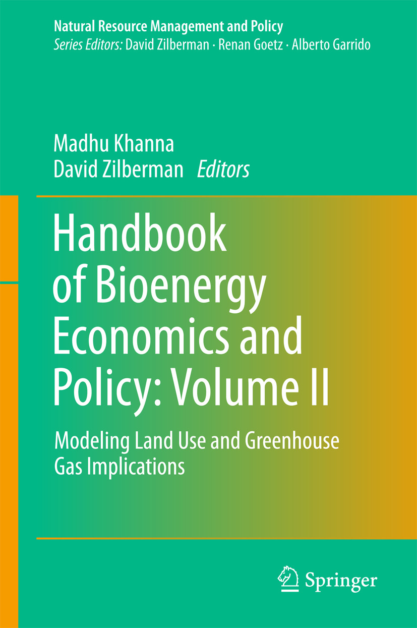 Khanna, Madhu - Handbook of Bioenergy Economics and Policy: Volume II, ebook
