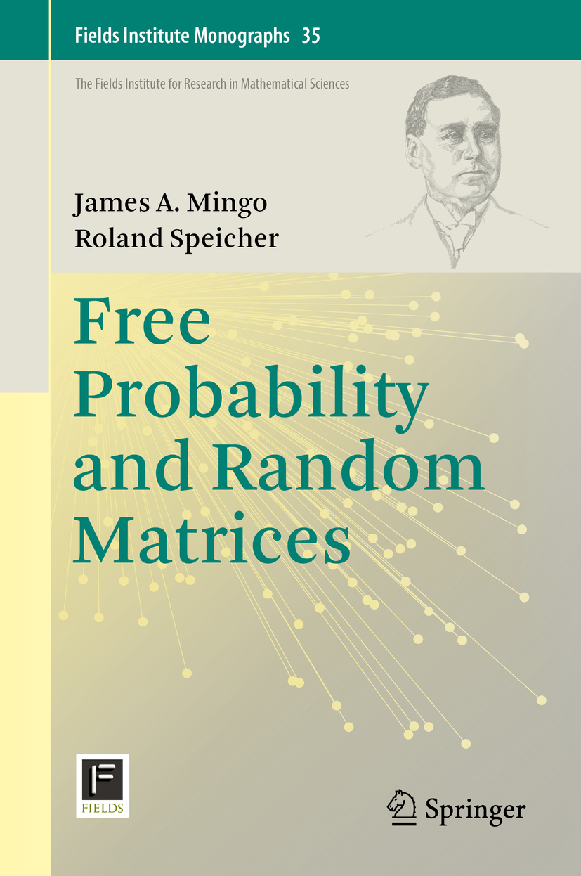 Mingo, James A. - Free Probability and Random Matrices, ebook