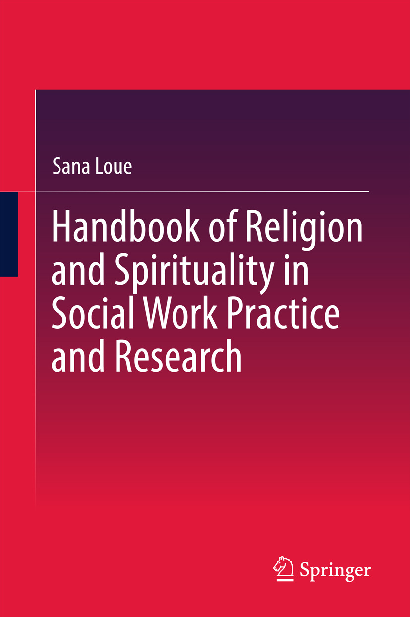 Loue, Sana - Handbook of Religion and Spirituality in Social Work Practice and Research, ebook