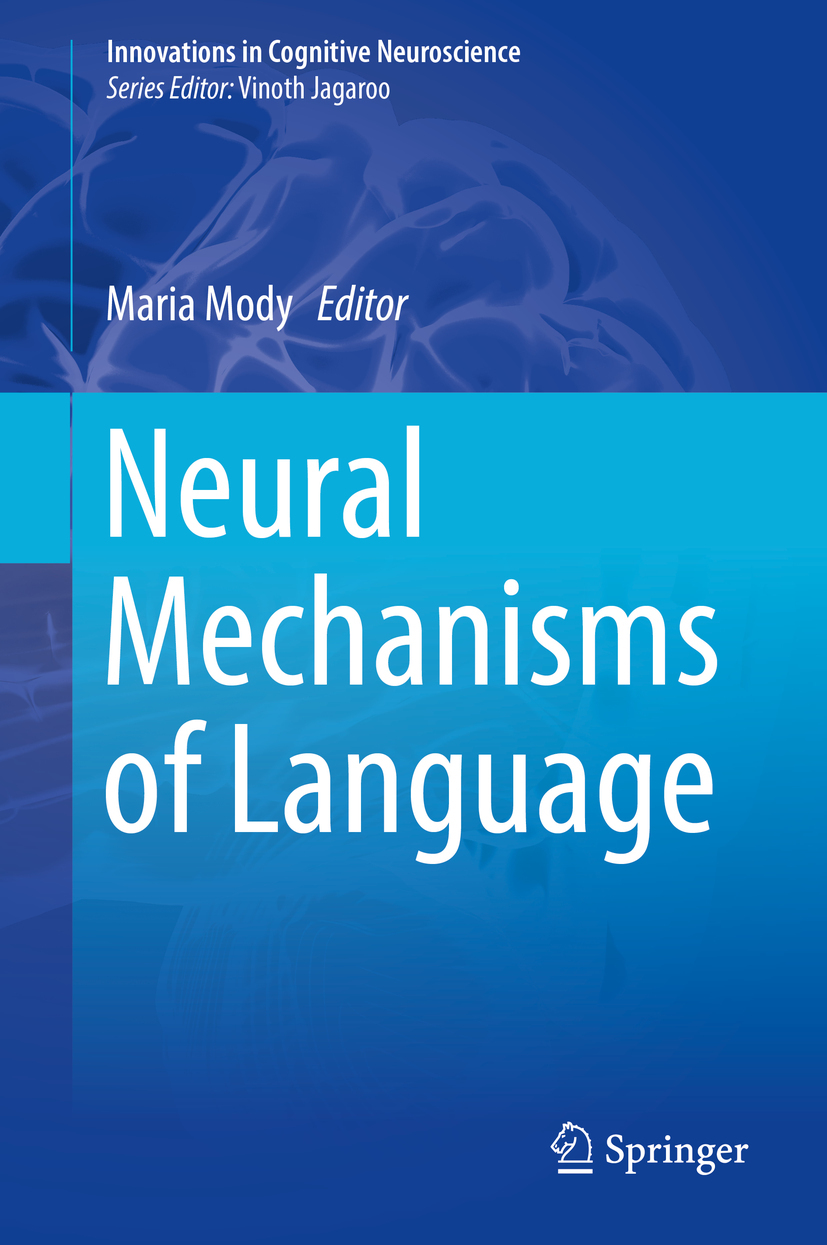 Mody, Maria - Neural Mechanisms of Language, ebook