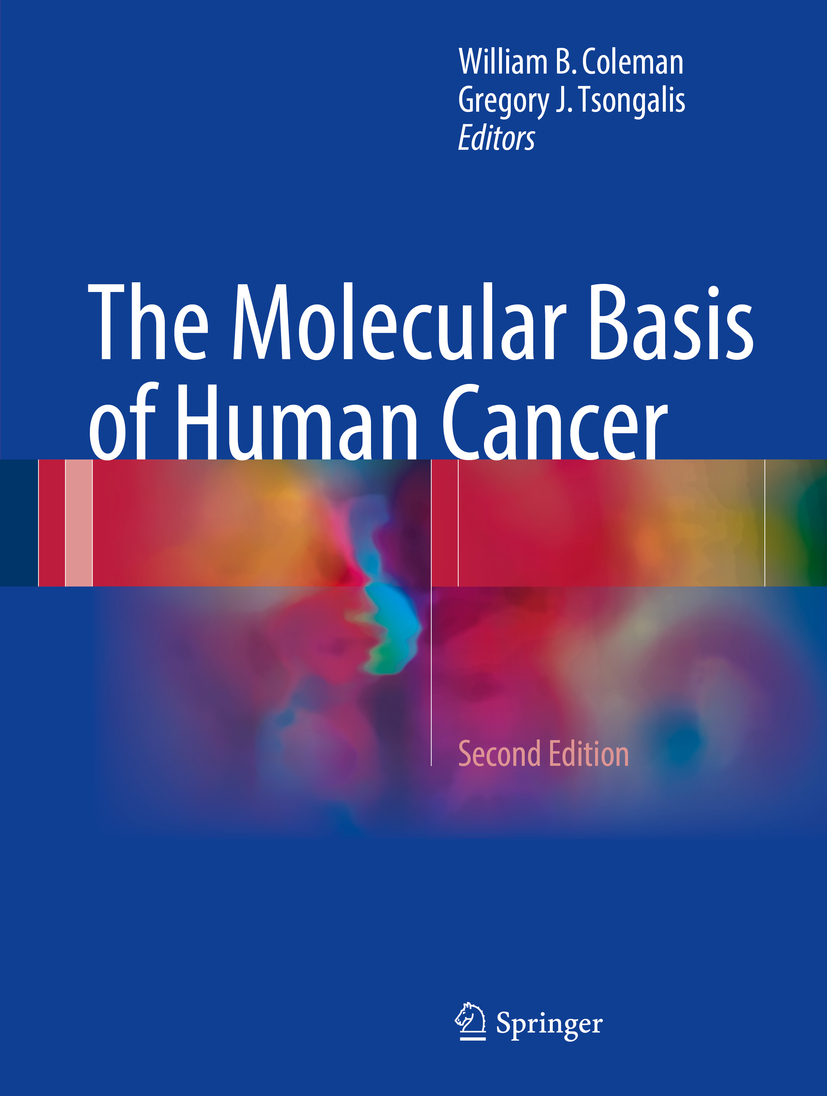 Coleman, William B. - The Molecular Basis of Human Cancer, ebook