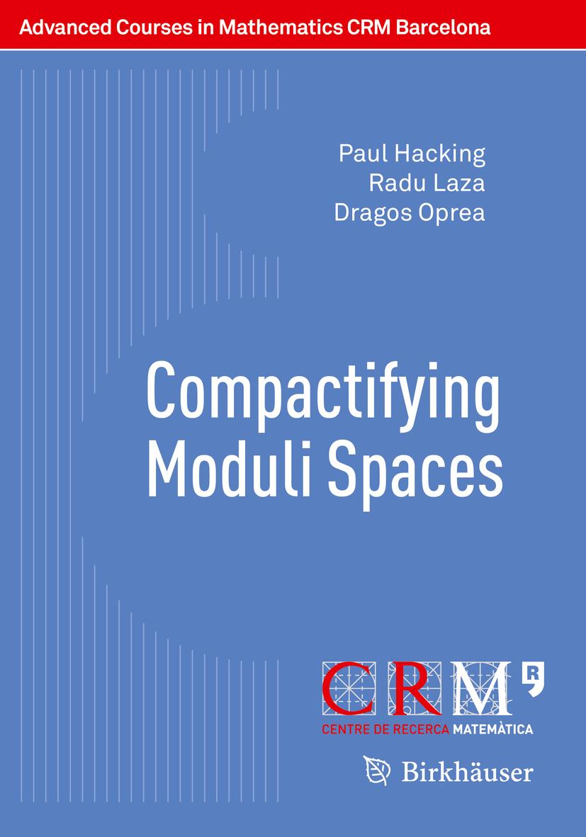 Hacking, Paul - Compactifying Moduli Spaces, ebook