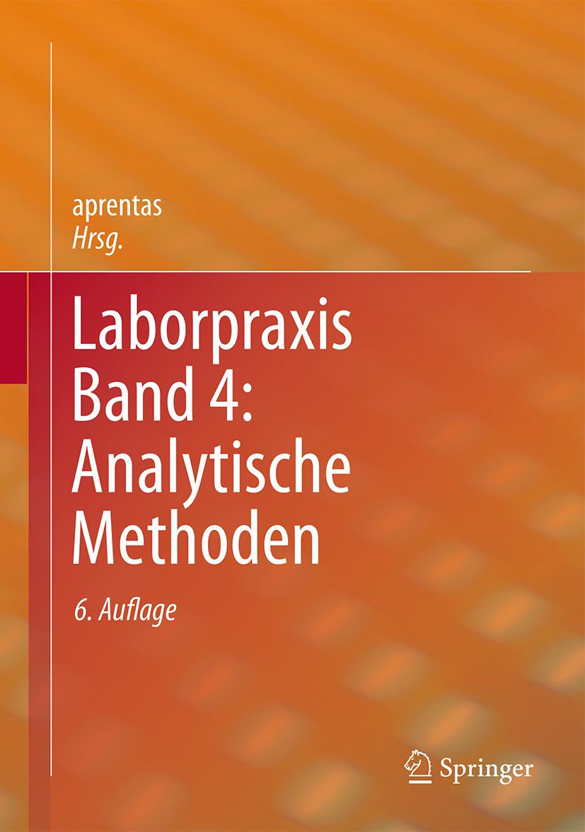 aprentas,  - Laborpraxis Band 4: Analytische Methoden, ebook