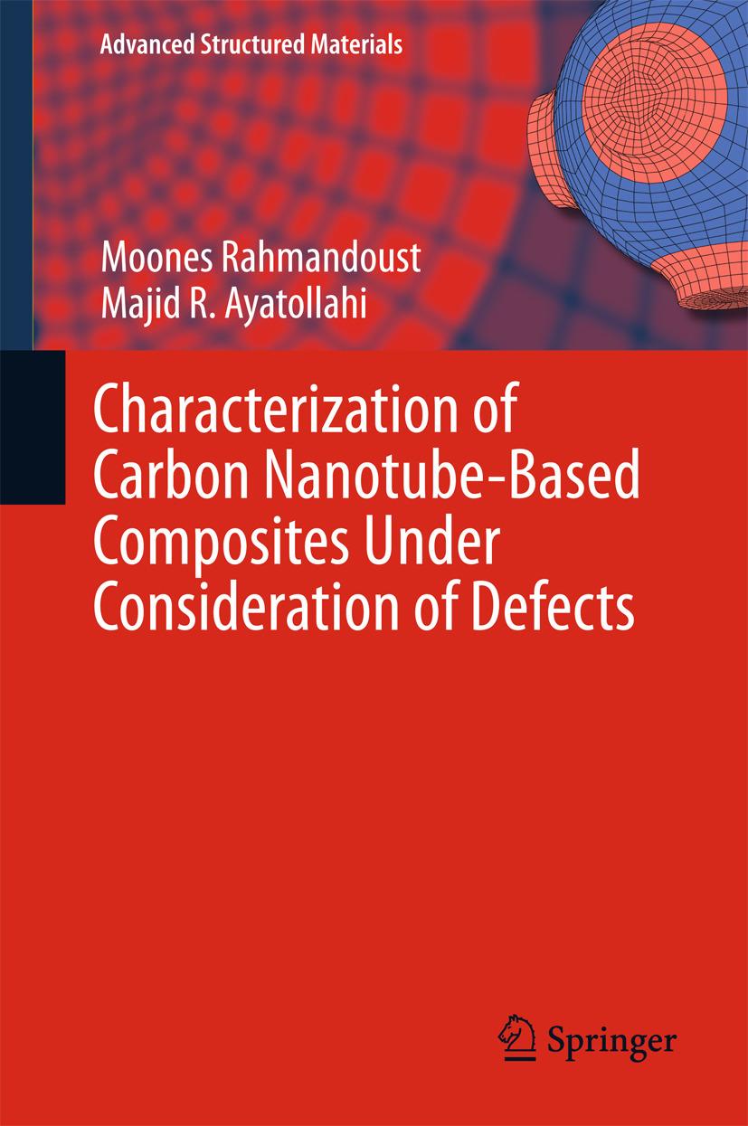 Ayatollahi, Majid R. - Characterization of Carbon Nanotube Based Composites under Consideration of Defects, ebook
