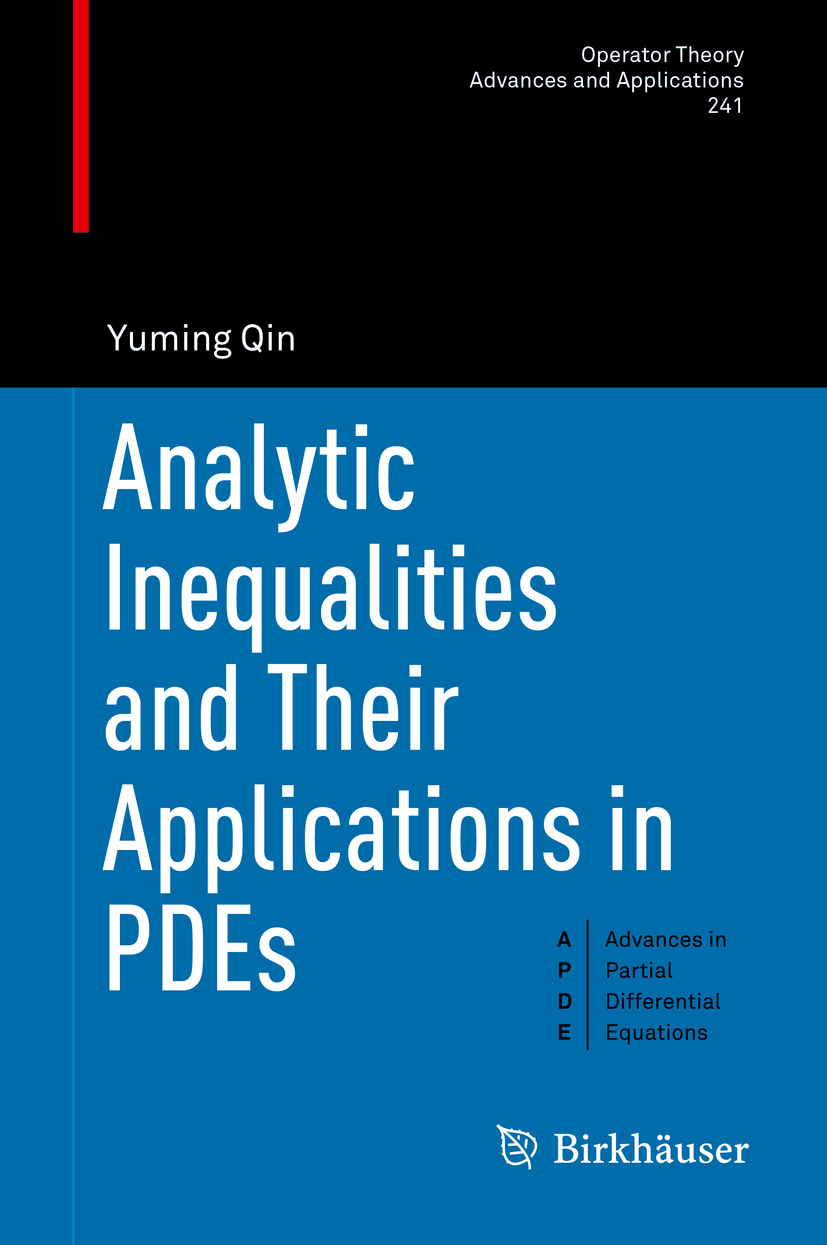 Qin, Yuming - Analytic Inequalities and Their Applications in PDEs, ebook