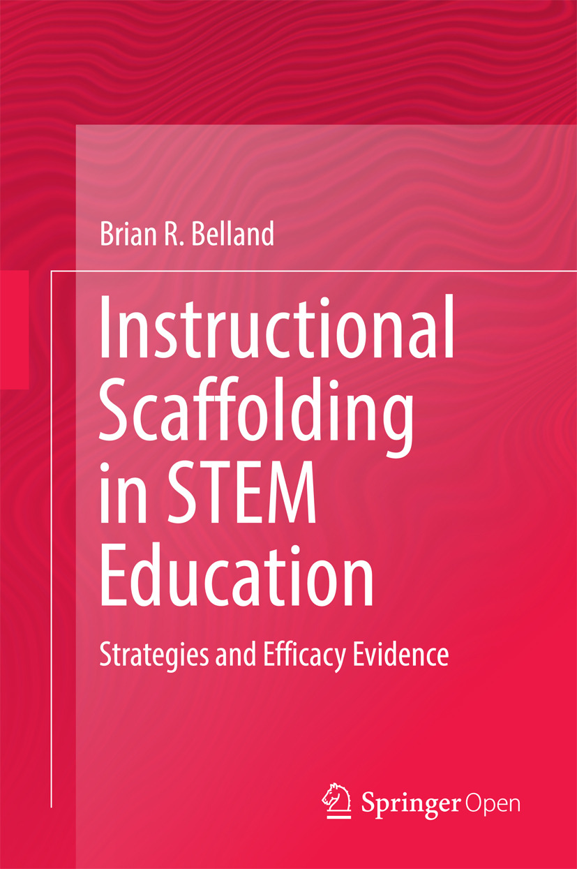 Belland, Brian R. - Instructional Scaffolding in STEM Education, ebook