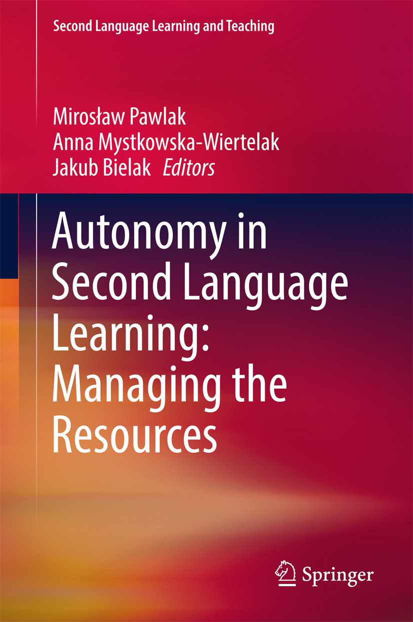 Bielak, Jakub - Autonomy in Second Language Learning: Managing the Resources, ebook