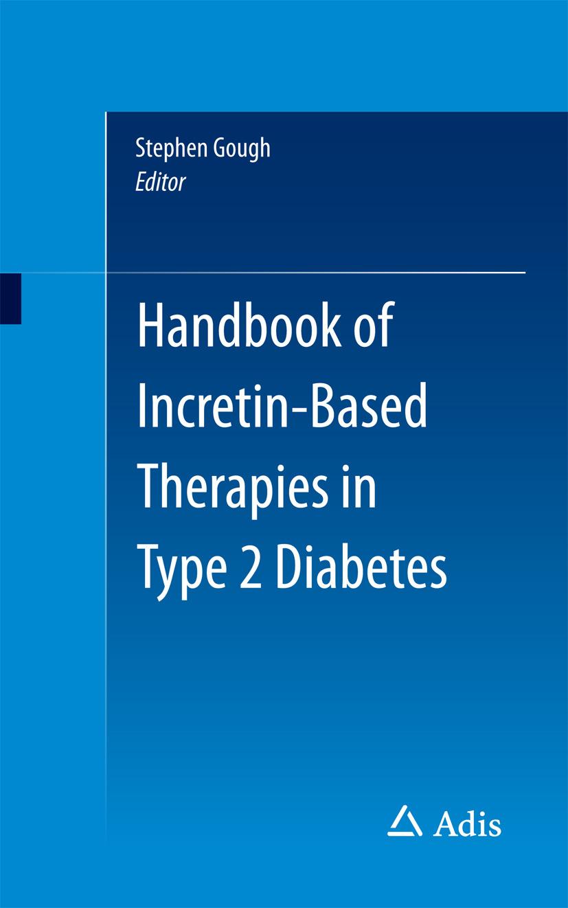 Gough, Stephen - Handbook of Incretin-based Therapies in Type 2 Diabetes, ebook