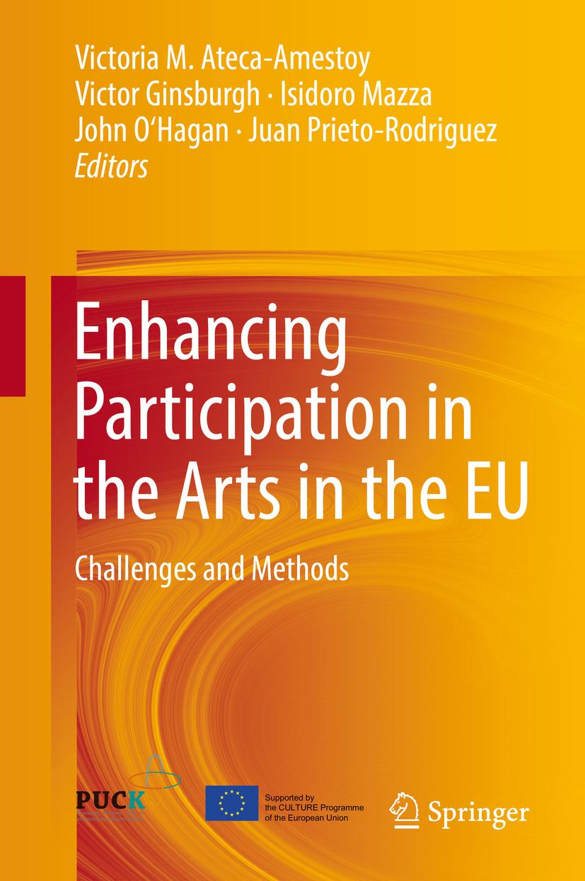Ateca-Amestoy, Victoria M. - Enhancing Participation in the Arts in the EU, ebook