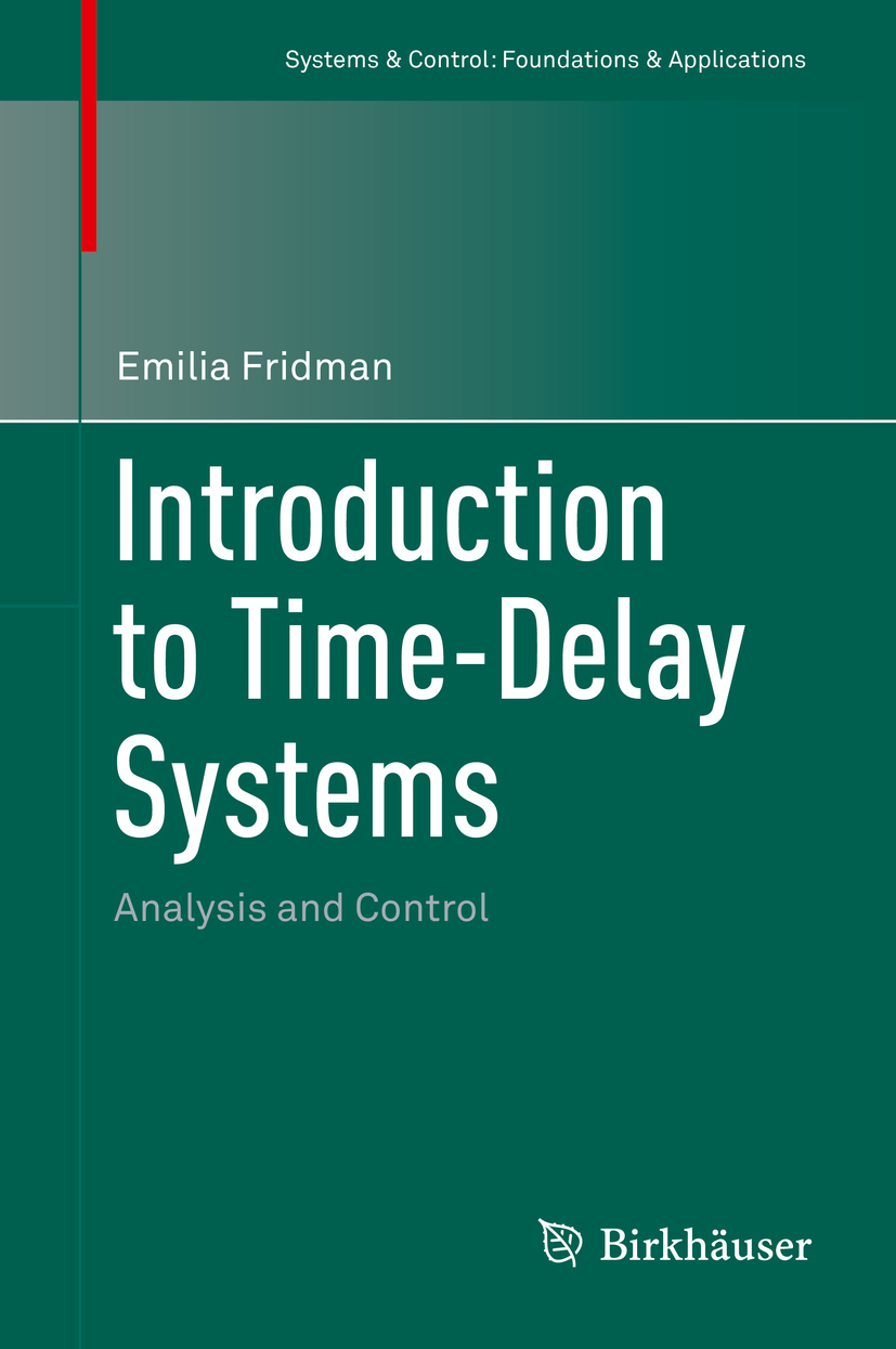 Fridman, Emilia - Introduction to Time-Delay Systems, ebook