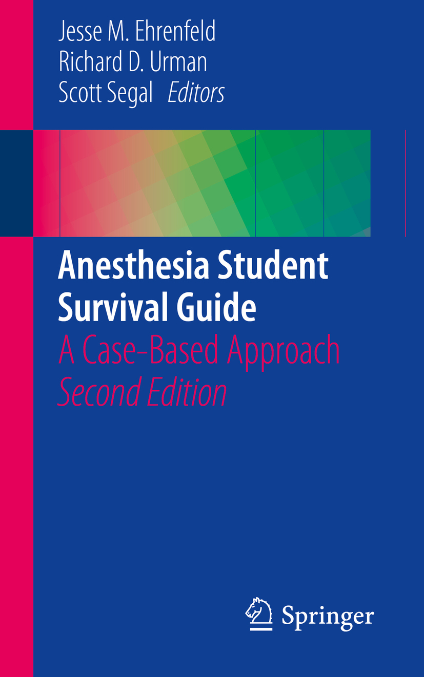 Ehrenfeld, Jesse M. - Anesthesia Student Survival Guide, ebook