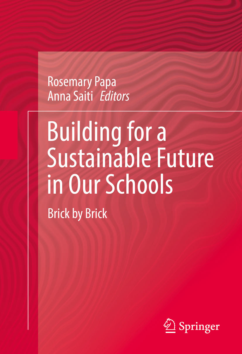 Papa, Rosemary - Building for a Sustainable Future in Our Schools, ebook