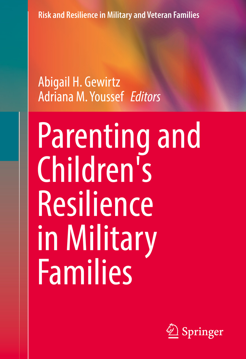 Gewirtz, Abigail H. - Parenting and Children's Resilience in Military Families, ebook
