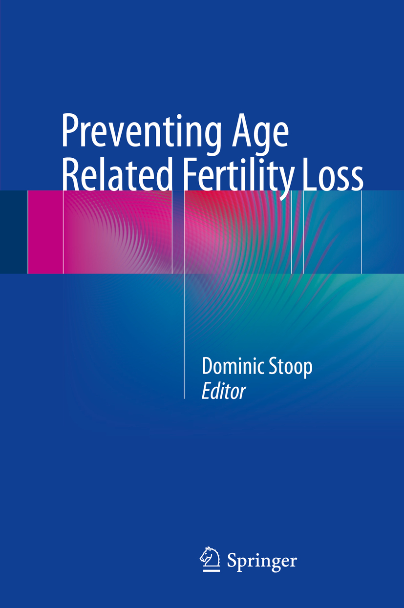 Stoop, Dominic - Preventing Age Related Fertility Loss, ebook