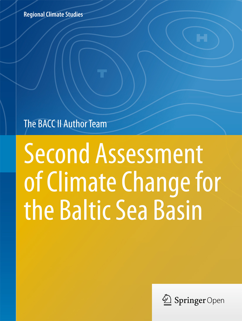 Team, The BACC II Author - Second Assessment of Climate Change for the Baltic Sea Basin, e-kirja