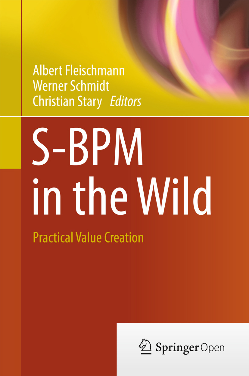 Fleischmann, Albert - S-BPM in the Wild, ebook