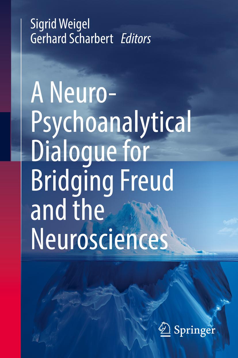 Scharbert, Gerhard - A Neuro-Psychoanalytical Dialogue for Bridging Freud and the Neurosciences, ebook