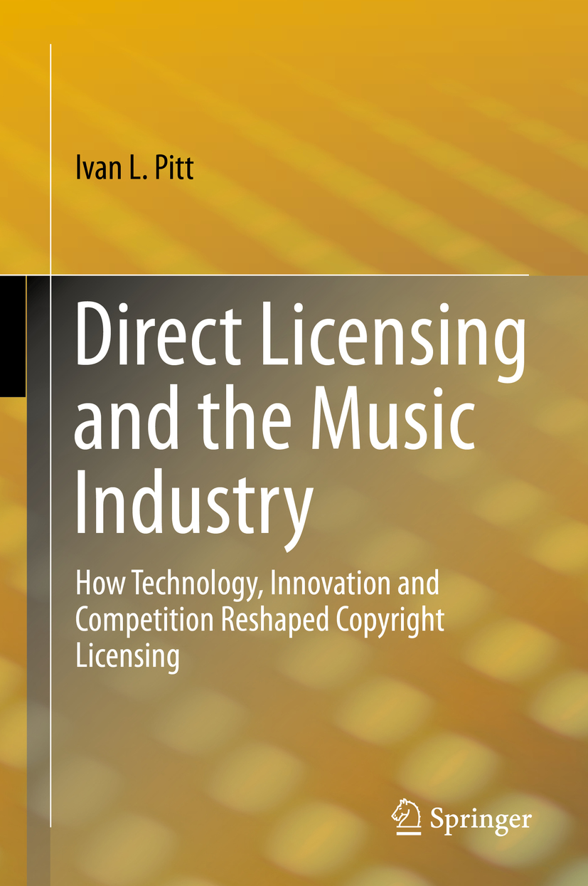 Pitt, Ivan L. - Direct Licensing and the Music Industry, ebook