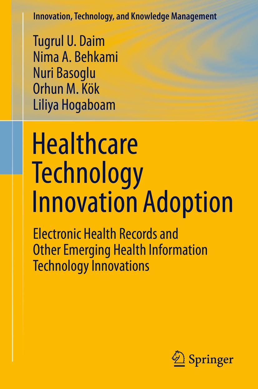 Basoglu, Nuri - Healthcare Technology Innovation Adoption, ebook