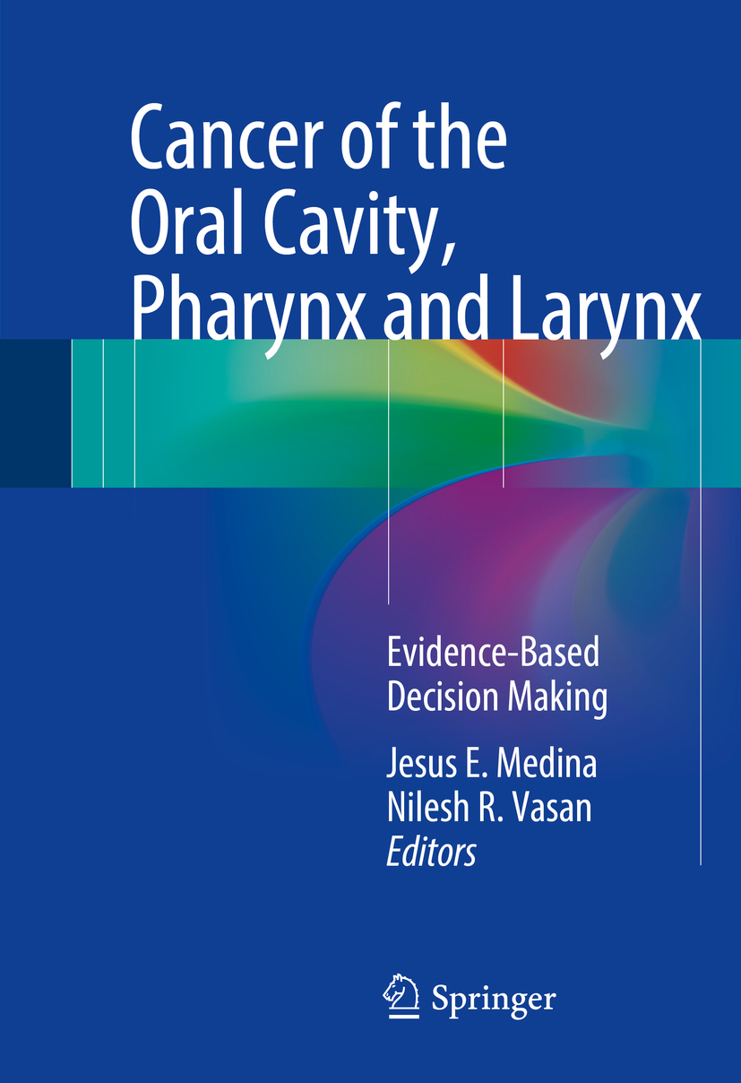 Medina, Jesus E. - Cancer of the Oral Cavity, Pharynx and Larynx, ebook