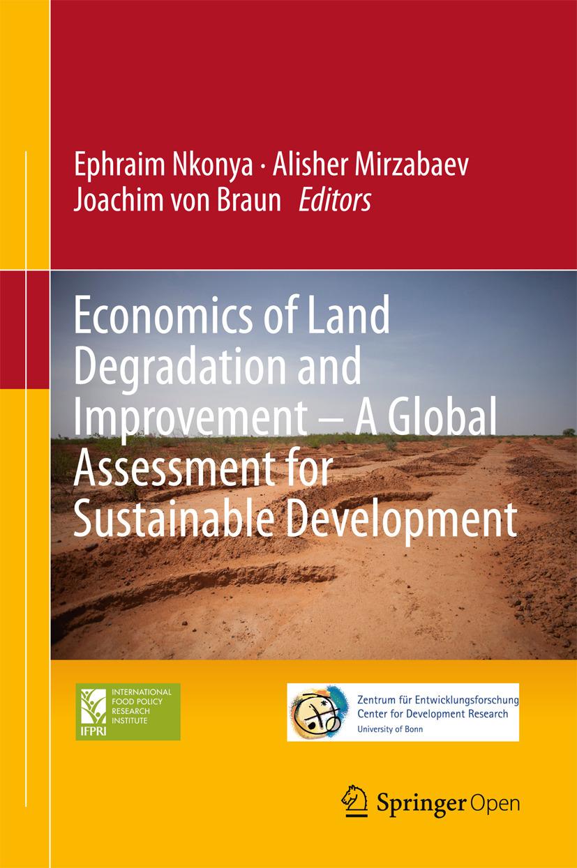 Braun, Joachim von - Economics of Land Degradation and Improvement – A Global Assessment for Sustainable Development, ebook