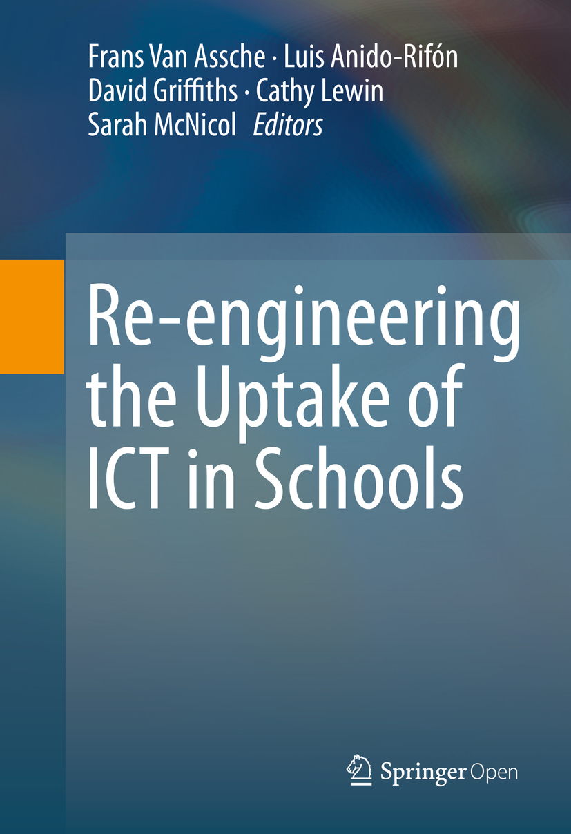 Anido, Luis - Re-engineering the Uptake of ICT in Schools, ebook