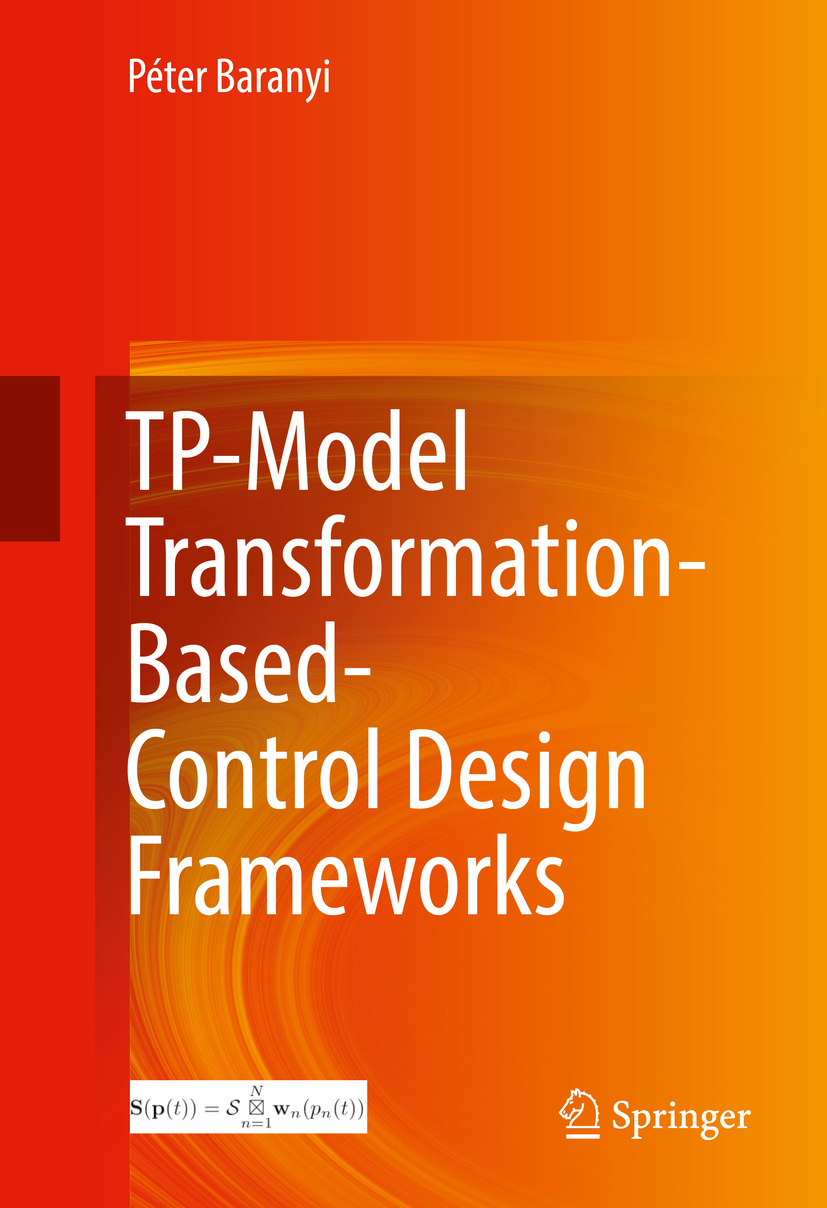 Baranyi, Péter - TP-Model Transformation-Based-Control Design Frameworks, ebook