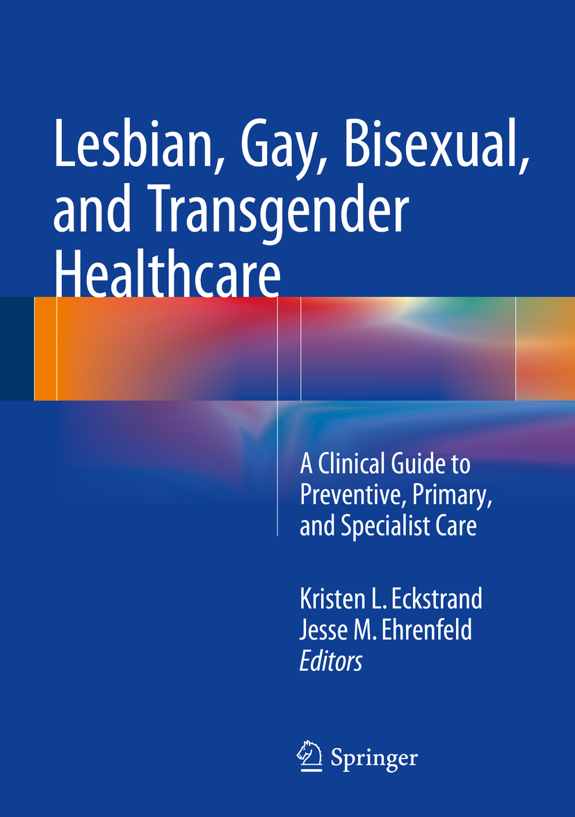 Eckstrand, Kristen - Lesbian, Gay, Bisexual, and Transgender Healthcare, ebook