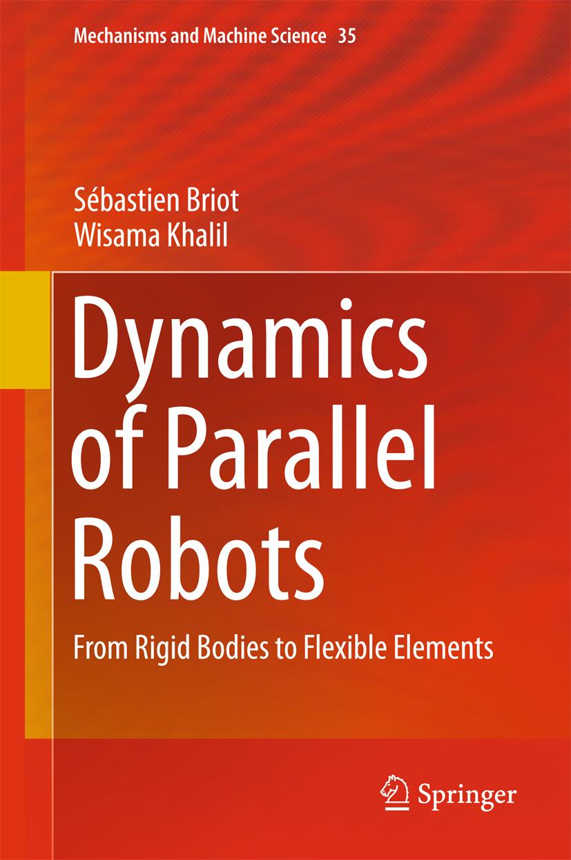 Briot, Sébastien - Dynamics of Parallel Robots, ebook