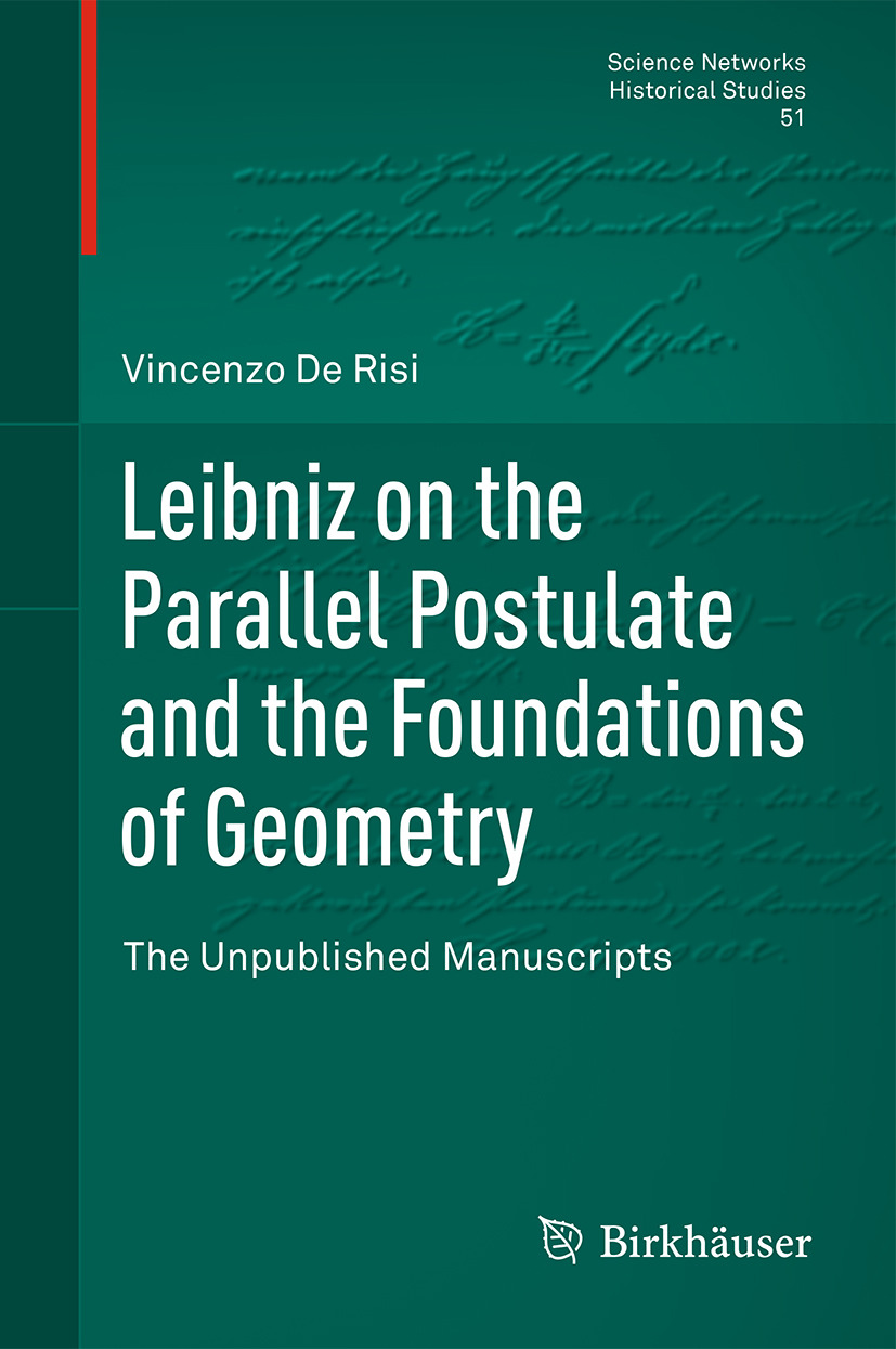 Risi, Vincenzo De - Leibniz on the Parallel Postulate and the Foundations of Geometry, ebook