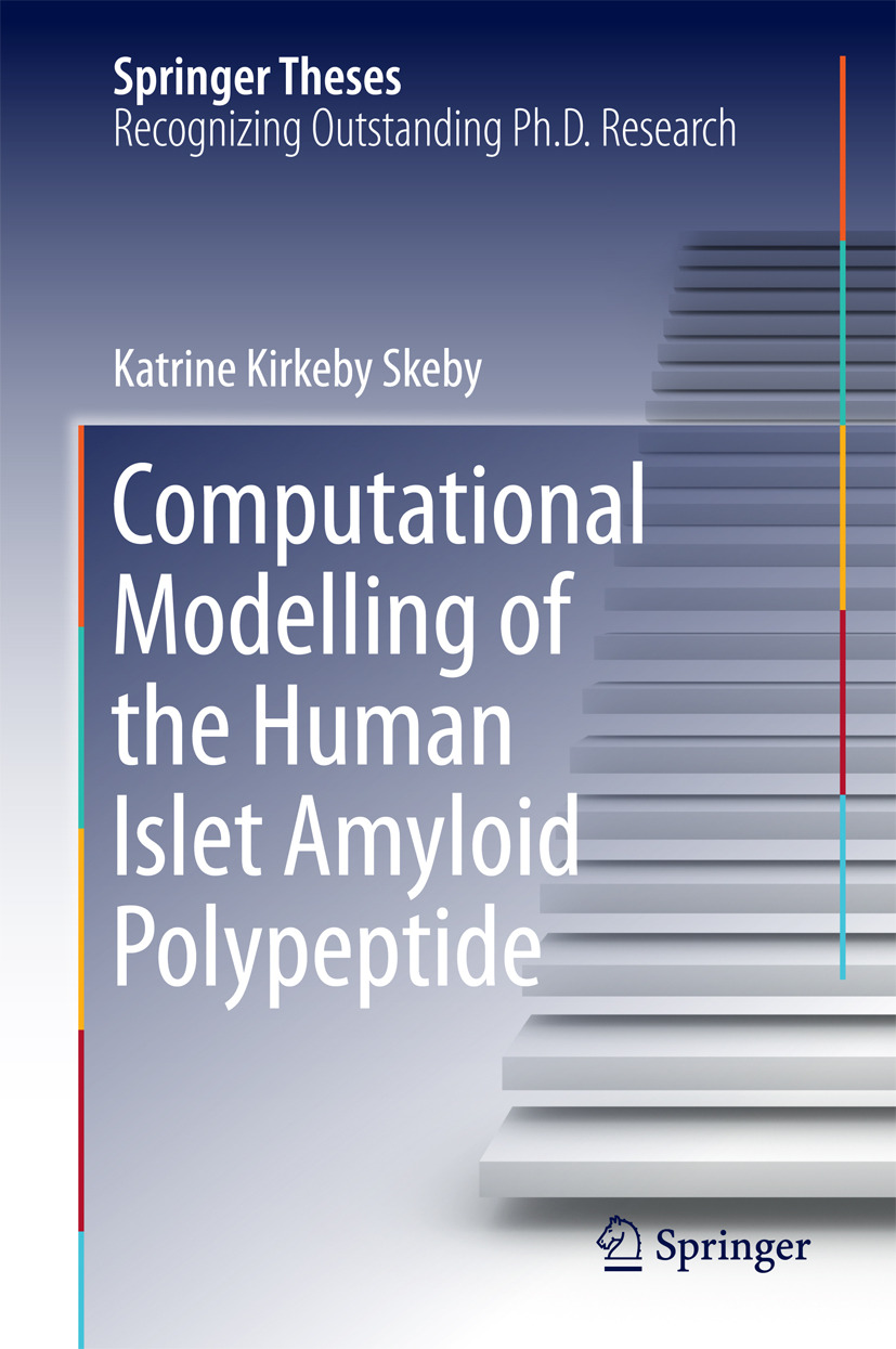Skeby, Katrine Kirkeby - Computational Modelling of the Human Islet Amyloid Polypeptide, ebook