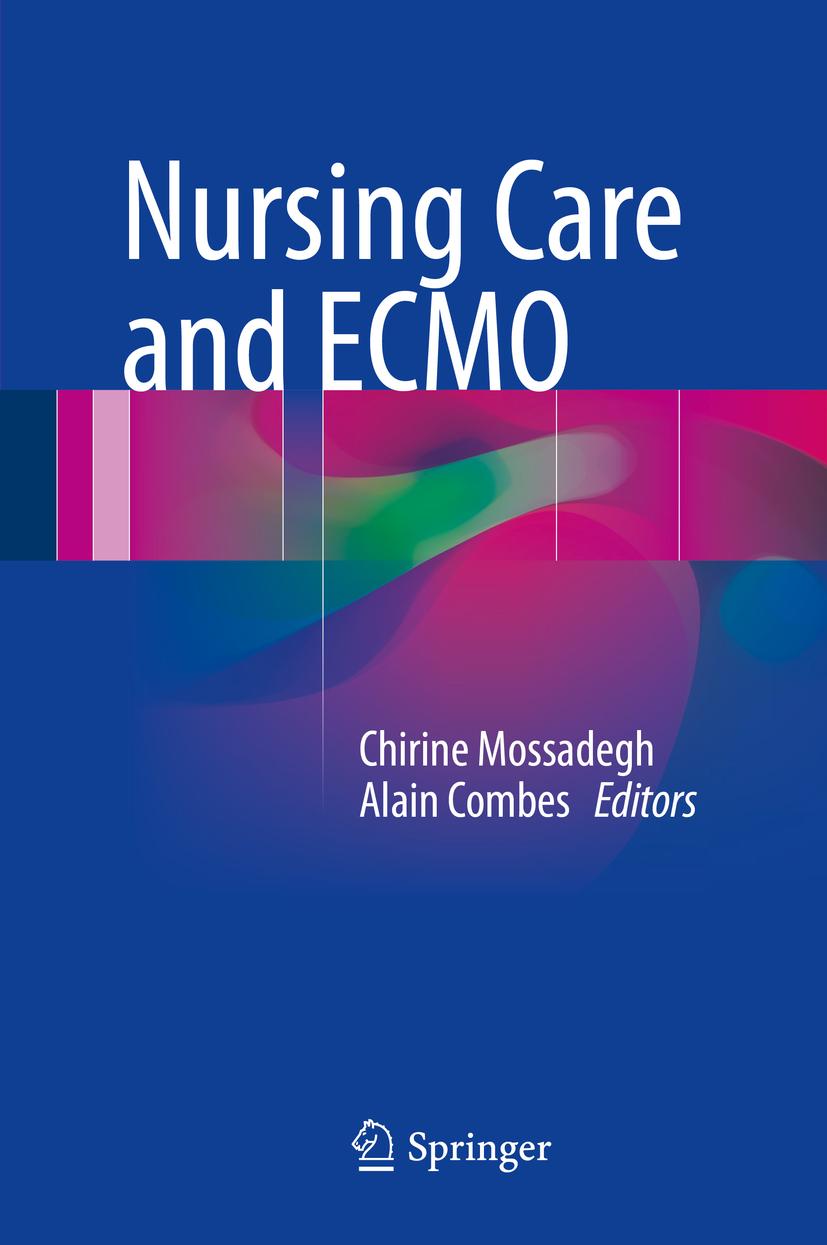 Combes, Alain - Nursing Care and ECMO, e-kirja