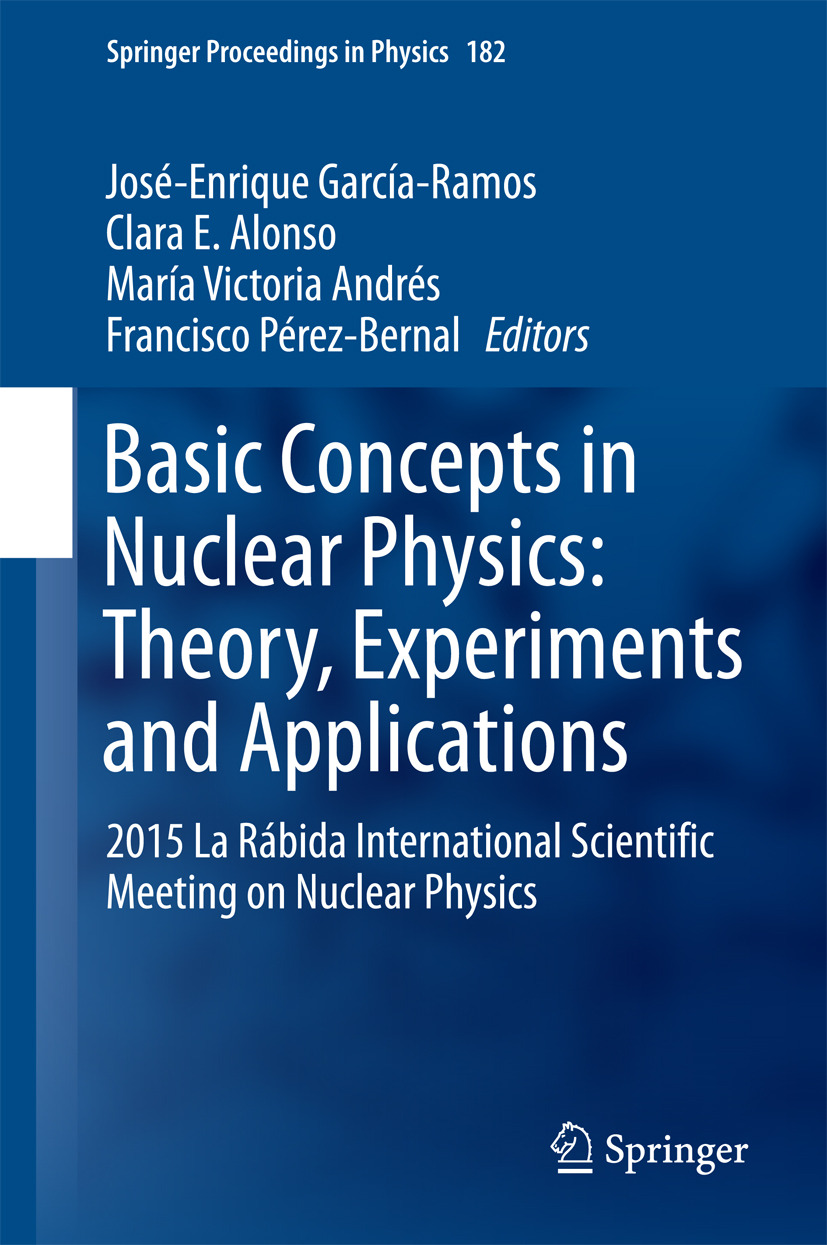 Alonso, Clara E. - Basic Concepts in Nuclear Physics: Theory, Experiments and Applications, ebook