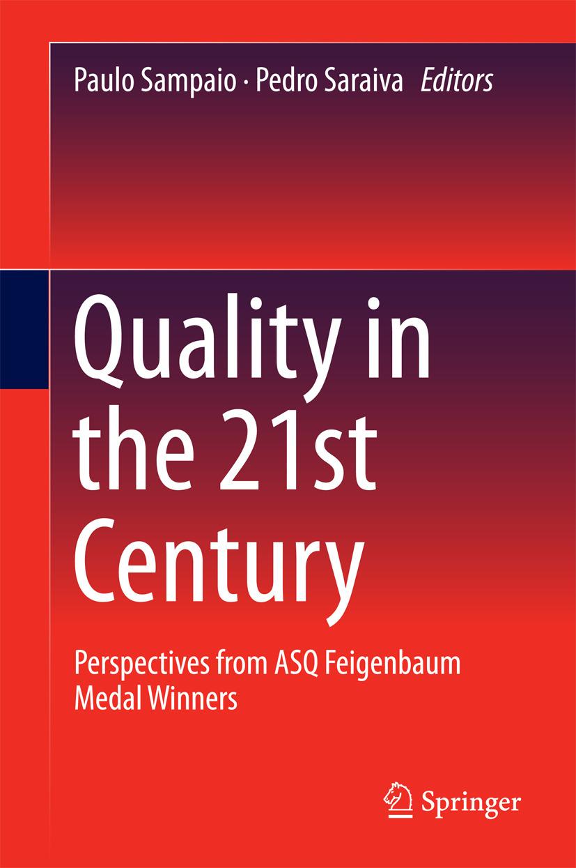 Sampaio, Paulo - Quality in the 21st Century, ebook