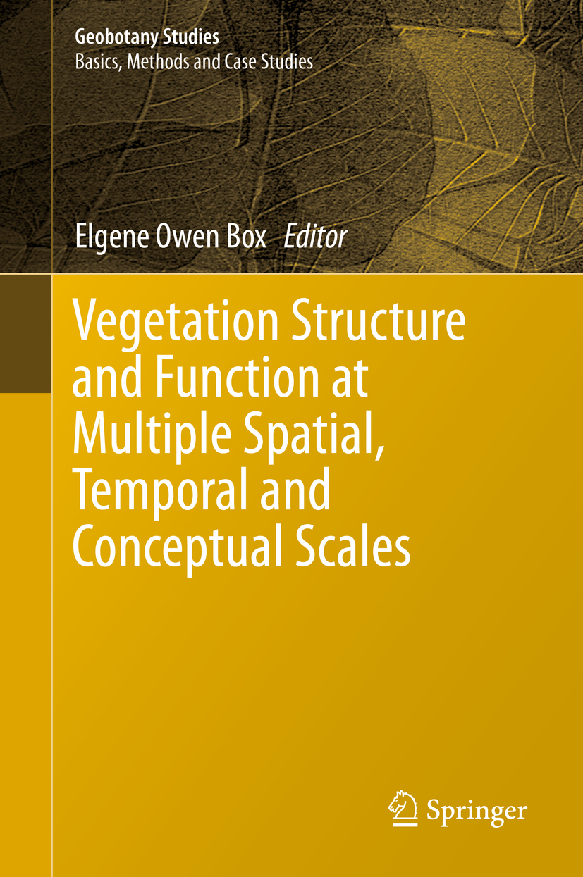 Box, Elgene Owen - Vegetation Structure and Function at Multiple Spatial, Temporal and Conceptual Scales, ebook