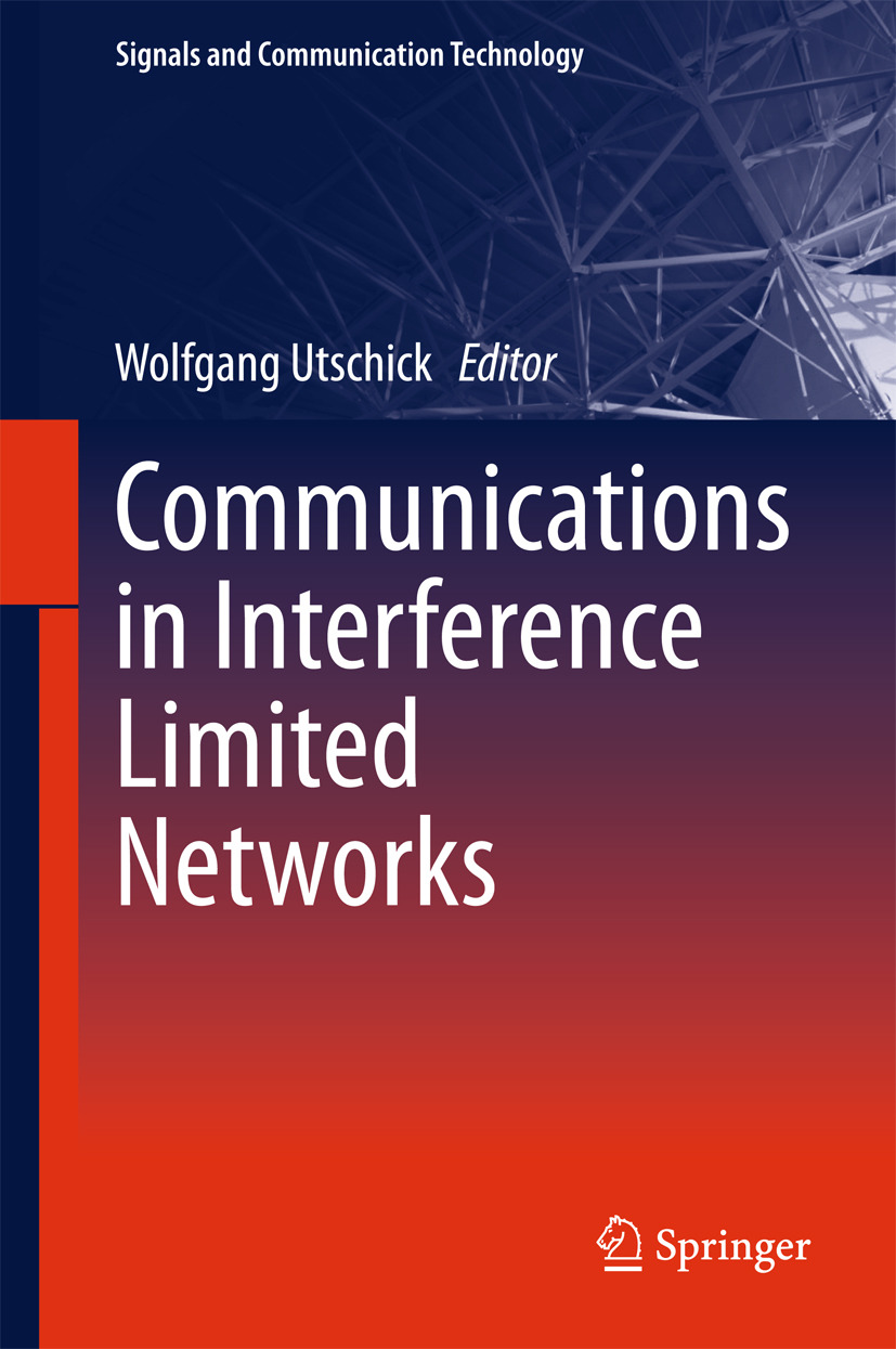 Utschick, Wolfgang - Communications in Interference Limited Networks, ebook