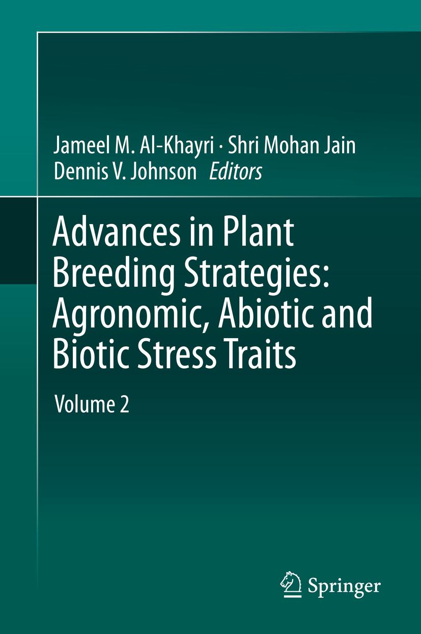 Al-Khayri, Jameel M. - Advances in Plant Breeding Strategies: Agronomic, Abiotic and Biotic Stress Traits, ebook