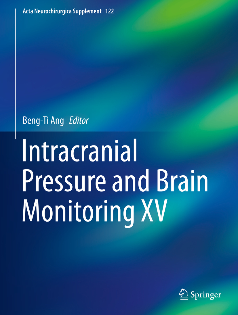 Ang, Beng-Ti - Intracranial Pressure and Brain Monitoring XV, ebook