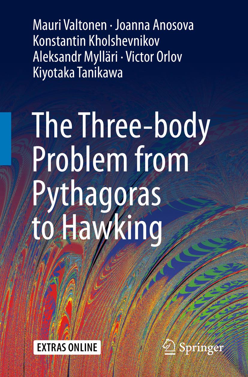 Anosova, Joanna - The Three-body Problem from Pythagoras to Hawking, ebook