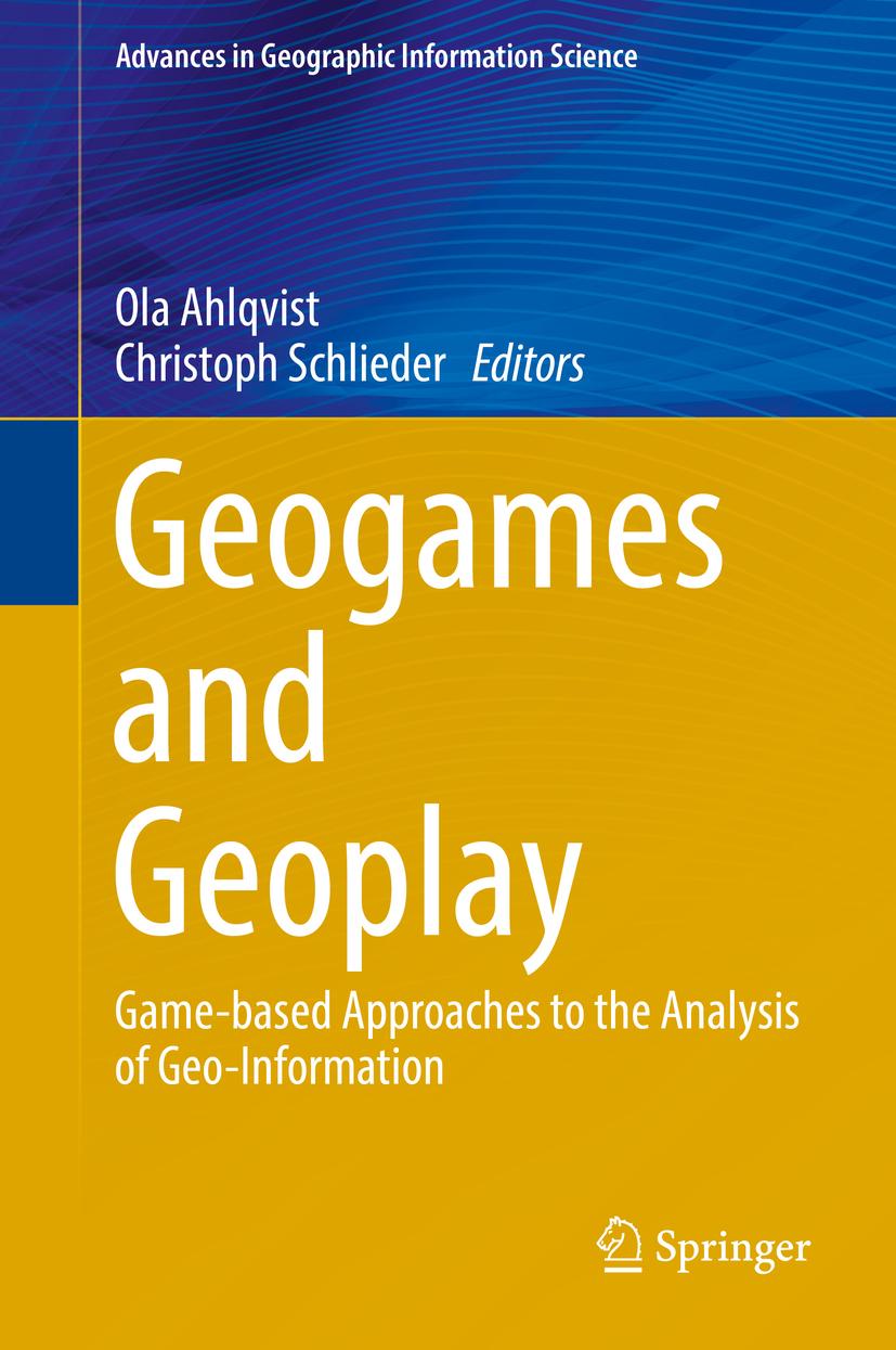 Ahlqvist, Ola - Geogames and Geoplay, ebook