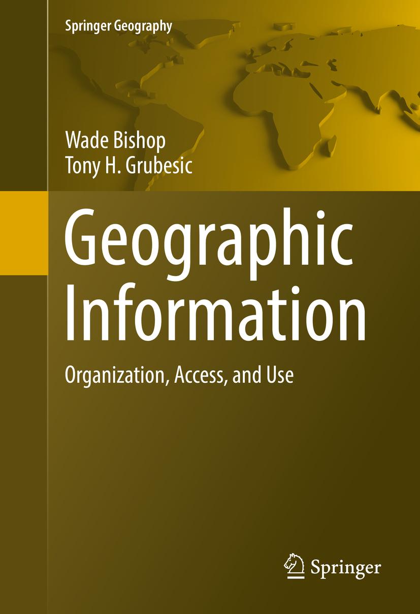 Bishop, Wade - Geographic Information, ebook