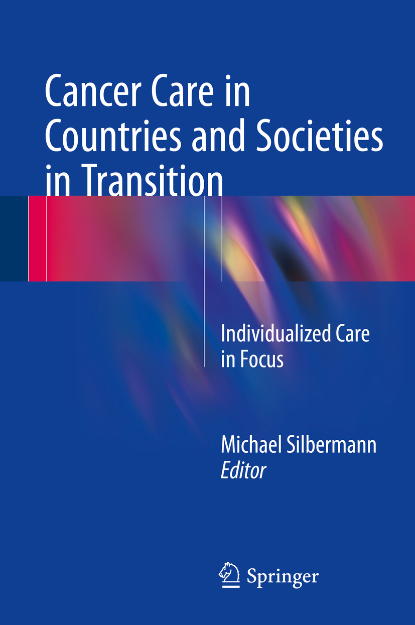 Silbermann, Michael - Cancer Care in Countries and Societies in Transition, ebook