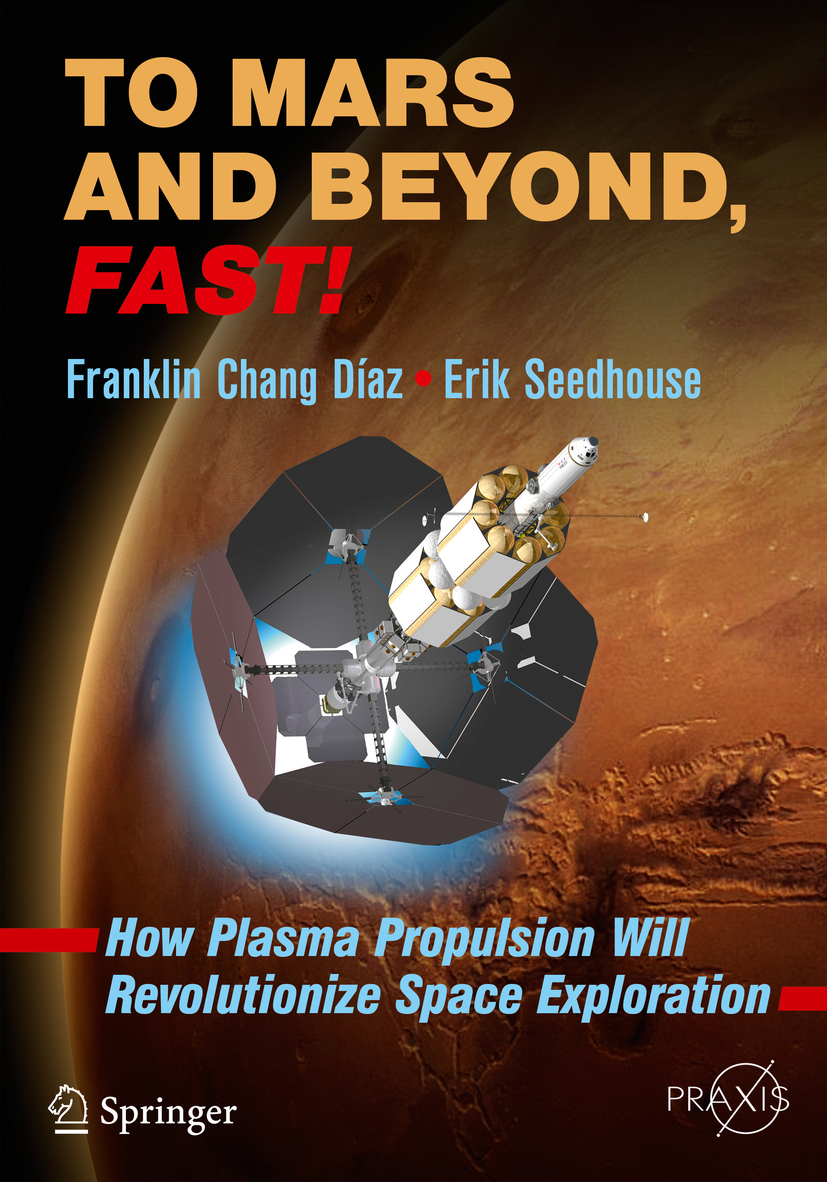 Díaz, Franklin Chang - To Mars and Beyond, Fast!, ebook