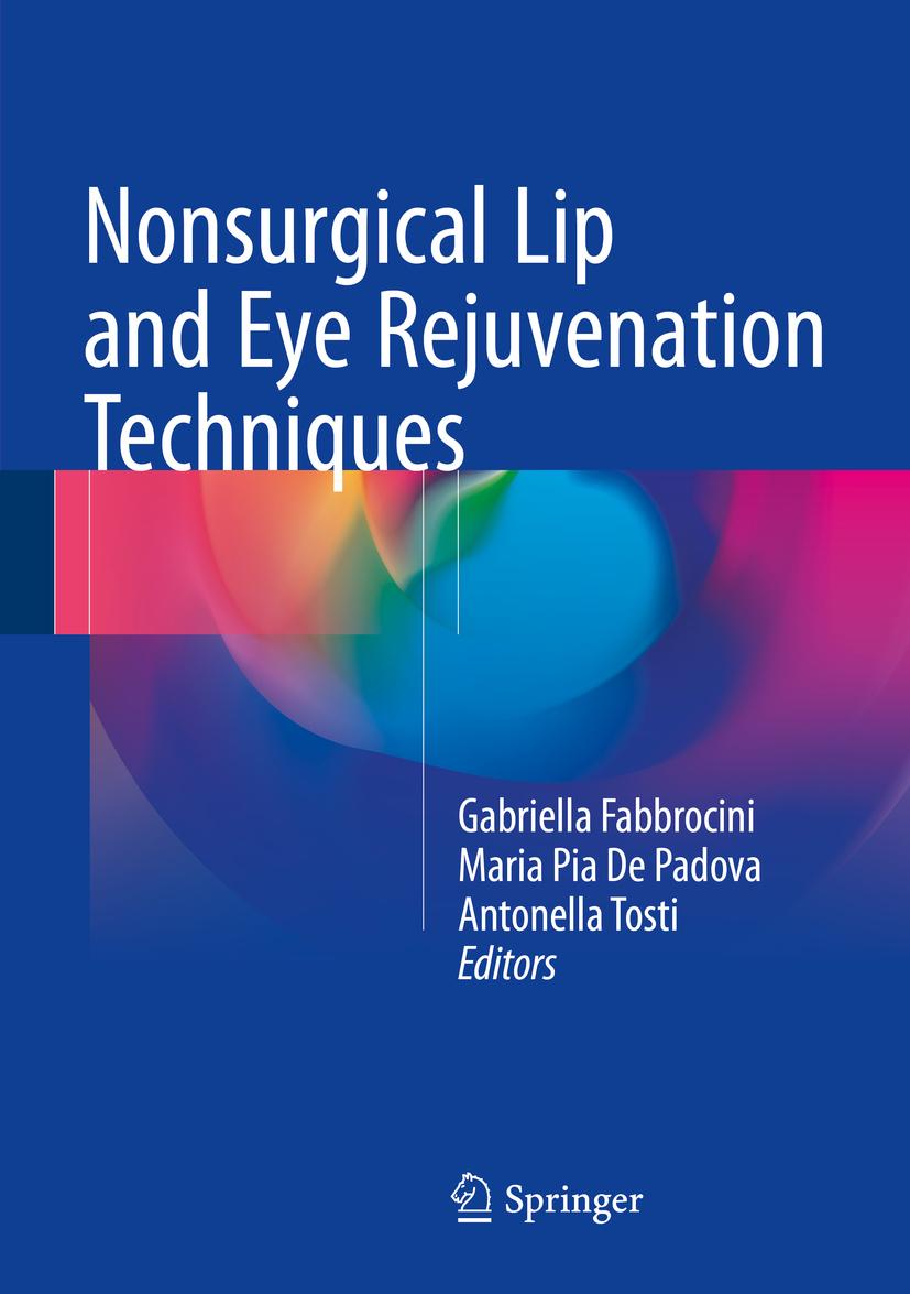 Fabbrocini, Gabriella - Nonsurgical Lip and Eye Rejuvenation Techniques, ebook