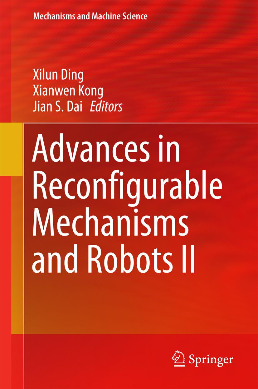 Dai, Jian S. - Advances in Reconfigurable Mechanisms and Robots II, ebook