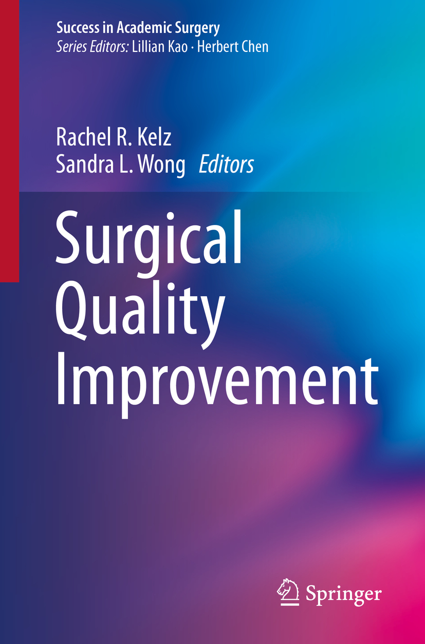 Kelz, Rachel R. - Surgical Quality Improvement, ebook