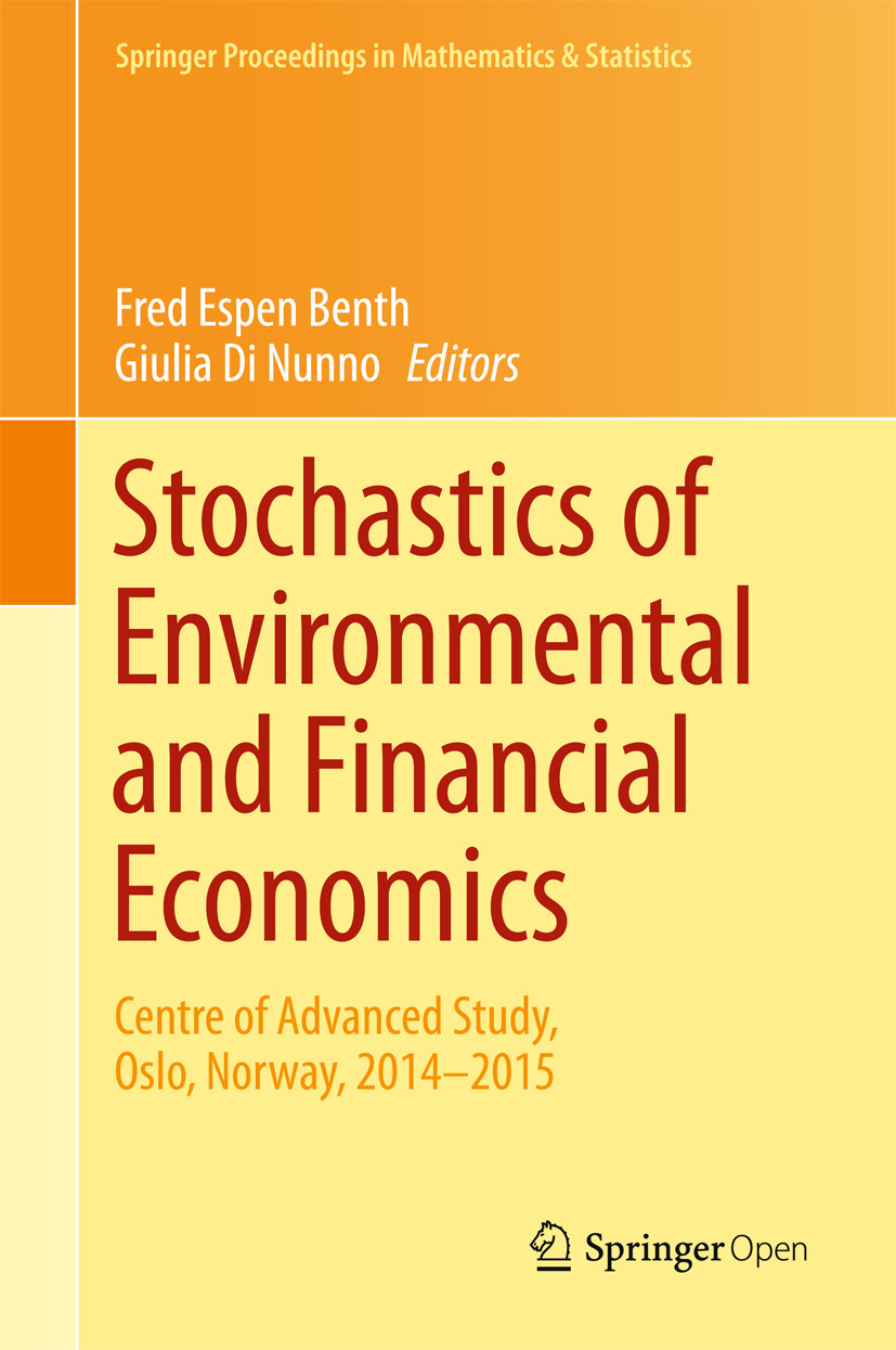 Benth, Fred Espen - Stochastics of Environmental and Financial Economics, ebook